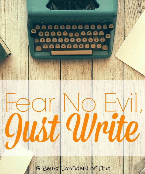Fear-No-Evil-Just-Write